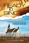 Ready to Sing the Songs of Bill & Gloria Gaither: Russell Mauldin & Johnathan Crumpton