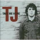 Take Me Home: Tj