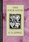 The Four Loves: C. Lewis