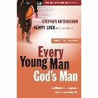 Every Young Man, God's Man: Confident, Courageous, and Completely His: Stephen Arterburn & Kenny Luck & Mike Yorkey