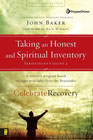 Taking an Honest and Spiritual Inventory: John Baker &amp; Rick Warren