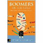 Boomers on the Edge: Three Realities That Will Change Your Life Forever: Terry Hargrave