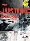 The Justice Mission: A Video-Enhanced Curriculum Reflecting the Heart of God for the Oppressed of the World: Jim Hancock & International Justice Mission & Gary Haugen