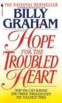 Hope for the Troubled Heart: Finding God in the Midst of Pain: Billy Graham