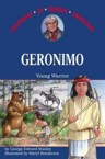 Geronimo: Young Warrior: George Stanley & Meryl Henderson