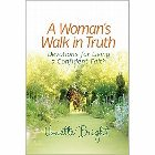 A Woman's Walk in Truth: Vonette Bright