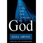 A Case for the Existence of God: Dean Overman & Armand Nicholi & Robert Kaita
