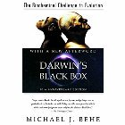 Darwin's Black Box: The Biochemical Challenge to Evolution: Michael Behe