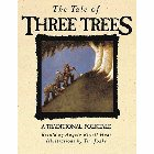 The Tale of Three Trees: A Traditional Folktale: Angela Hunt &amp; Angela Hunt &amp; Tim Jonke