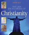 The Lion Encyclopedia of Christianity: David Self