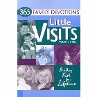 Little Visits 365 Family Devotions, Volume 3: Concordia Publishing House