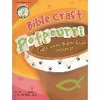 Bible Craft Potpourri: 50 Clever Bible Craft Projects: Diane Grebing &amp; Jane Haas
