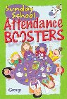 Sunday School Attendance Boosters:: 165 Fresh and New Ideas: Group Publishing