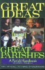 Great Ideas from Great Parishes: A Parish Handbook: Mary Jeselson & Sean McMullen & Carole Rogers