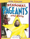 Seasonal Pageants and Skits: Susan Parsons