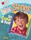 Bible Stories to Color and Tell: Ages 6-8: Len Ebert
