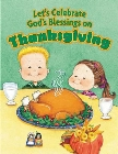 Let's Celebrate God's Blessings on Thanksgiving: Standard Publishing