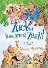 Zack, You're Acting Zany!: Playful Poems and Riveting Rhymes: Marty Nystrom & Steve Bjorkman & Steve Bjorkman