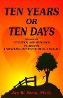 Ten Years or Ten Days: A Saga of Litigation and Mediation to Become Unmarried, Separated, or Reconciled: Jay Stein