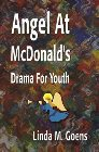 Angel at McDonald's: Advent Drama for Youth: Linda Goens
