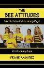 The Bee Attitudes: And Five More Extraordinary Plays for Ordinary Days: Frank Ramirez