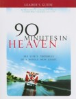 90 Minutes in Heaven: See Life's Troubles in a Whole New Light: Don Piper