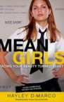 Mean Girls: Facing Your Beauty Turned Beast: Hayley DiMarco