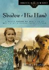 Shadow of His Hand: Wendy Lawton