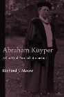 Abraham Kuyper: A Short and Personal Introduction: Richard Mouw