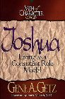 Men of Character: Joshua: Living as a Consistent Role Model: Gene Getz & Frank Minirth