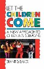 Let the Children Come: Brant Baker &amp; Brent Baker