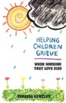 Helping Children Grieve: Theresa Huntley