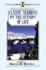 Classic Sermons on the Seasons of Life: Warren Wiersbe