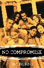 No Compromise: A Passionate Devotional to Ignite Your Faith: Jim Burns
