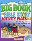 The Big Book of Bible Story Activity Pages #2 [With CDROM]: Gospel Light
