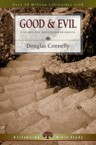 Good & Evil: 8 Studies for Individuals or Groups: Douglas Connelly