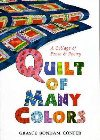 Quilt of Many Colors: A Collage of Prose & Poetry: Grayce Confer