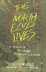The North End Lives: A Journey Through Poverty Terrain: Hugo Neufeld & Mary Scullion