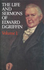 The Life & Sermons of Edward D. Griffin