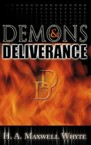 Demons and Deliverance: H. Whyte