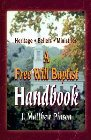 A Free Will Baptist Handbook: Heritage, Beliefs, and Ministries: J. Pinson & Melvin Worthington