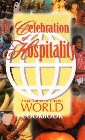 Celebration of Hospitality: A Brethren in Christ World Cookbook: Erma Sider & Harriet Bicksler