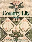 Country Lily Quilt: Cheryl Benner &amp; Rachel Pellman