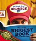 You Might Be a Redneck If ...This Is the Biggest Book You've Ever Read: Jeff Foxworthy &amp; Thomas Nelson Publishers &amp; David Boyd