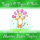 Tygger O Tiger O'Toole: Maxine Taylor