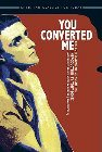 You Converted Me: The Confessions of St. Augustine: Augustine of Hippo & Robert Edmonson & Tony Jones