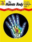 The Human Body - Scienceworks for Kids: Elissa Weinroth &amp; Evan-Moor Educational Publishers &amp; Elissa Weinroth