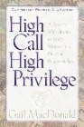 High Call, High Privilege: Gail MacDonald