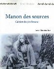 Manon Des Sources: Un Film de Claude Berri, 1986: Anne-Christine Rice