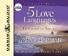 The Five Love Languages: The Secret to Love That Lasts: Gary Chapman & Gary Chapman & Gary Chapman
